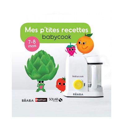 Livre mes p'tites recettes 7-8 mois Beaba