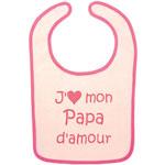 Bavoir j'aime mon papa d amour rose/fushia pas cher