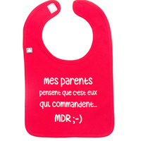 Bavoir mes parents pensent que c'est eux qui commandent rouge